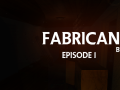 Fabricant: Episode 1