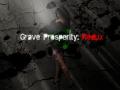 Grave Prosperity: Redux part 1