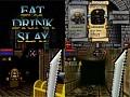 Eat Drink Slay