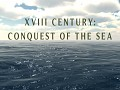 XVIII Century: Conquest Of The Sea