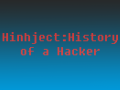 Hinject: History of a hacker