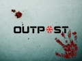 Outpost - Save Yourselves