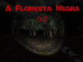 A Floresta Negra Beta 0.2