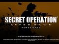 Secret Operation: After Dawn Remastered