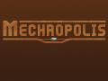 Mechropolis