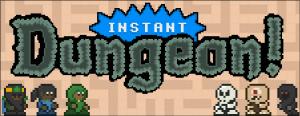 Instant Dungeon! Banner