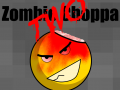 Zombie Choppa TWO