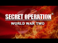 Secret Operation: World War Two