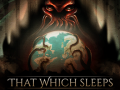 That Which Sleeps