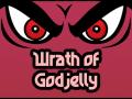 Wrath of Godjelly