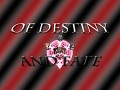 Of Destiny and Fate