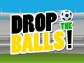Drop the Balls