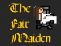 The Fair Maiden