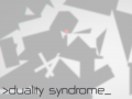 Duality Syndrome