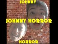 Johnny Horror