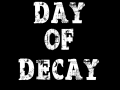Day Of Decay