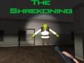 The Shrekoning