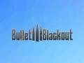 Bullet Blackout