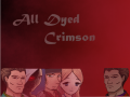All Dyed Crimson