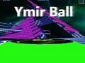 Ymir-Ball