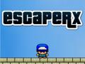 Escaper X