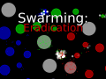 Swarming: Eradication