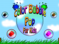 Color Bubble Pop for Kids