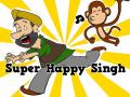 Super Happy Singh