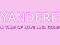 Yandere - A Tale of Love and Gore