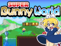 Super Bunny World