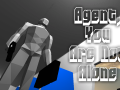 Agent, You Are Not Alone