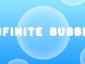 Infinite Bubble