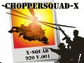 ChopperSquad X