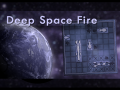 Deep Space Fire