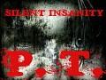 Silent Insanity - P.T.