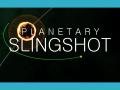Planetary Slingshot