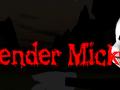 Slender Mickey