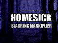 Homesick starring Markiplier