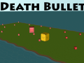 Death Bullet