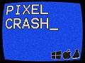 Pixel Crash_