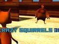 Crazy Squirrels 3D