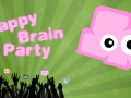 Tappy Brain Party