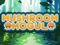 Mushroom Mogul