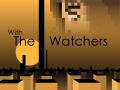 With the Watchers