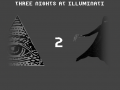 Three Nights At Illuminati 2