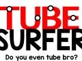 Tube Surfer