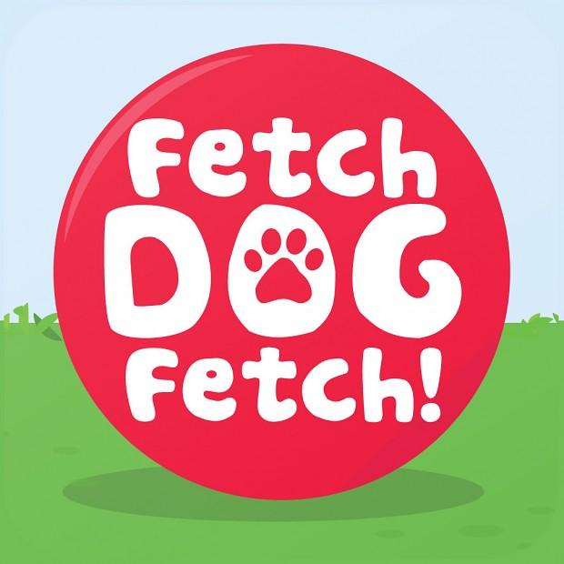 Fetch Dog Fetch!