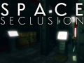 Space Seclusion