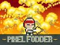 Pixel Fodder