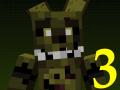 Five Nights in Minecraft 3